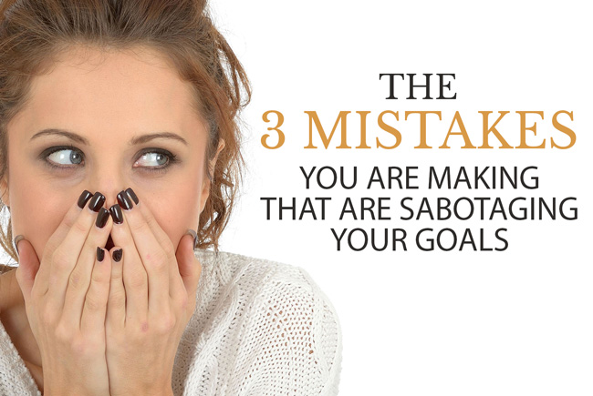 Free Webinar 3 Mistakes you are making that are sabotaging your goals